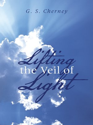 cover image of Lifting the Veil of Light