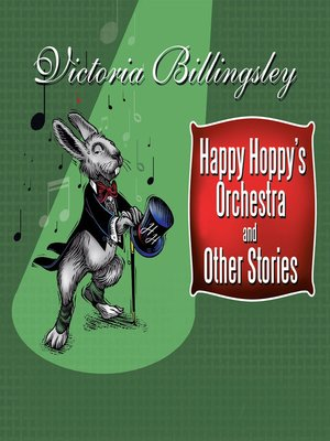 cover image of Happy Hoppy's Orchestra and Other Stories