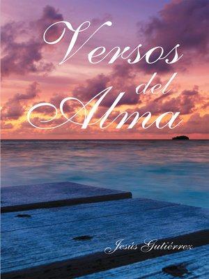 cover image of Versos del Alma