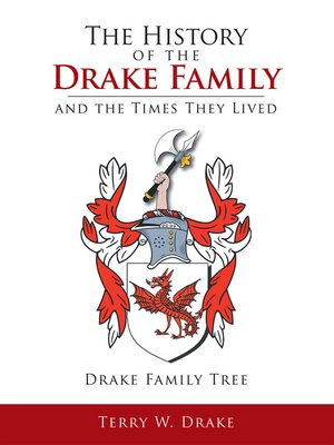 cover image of The History of the Drake Family and the Times They Lived