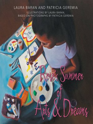 cover image of Rose's Summer of Arts & Dreams
