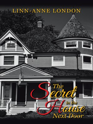 cover image of The Secret in the House Next Door