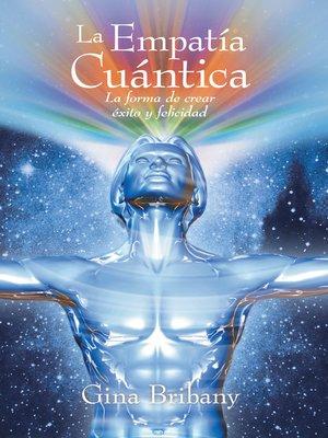 cover image of La Empatía Cuántica