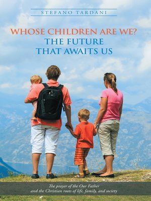 cover image of Whose Children Are We?  the Future That Awaits Us