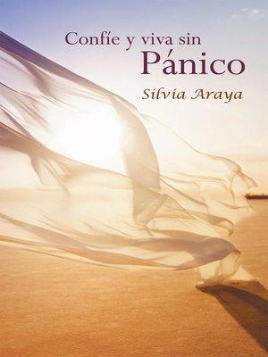 cover image of Confíe Y Viva Sin Pánico
