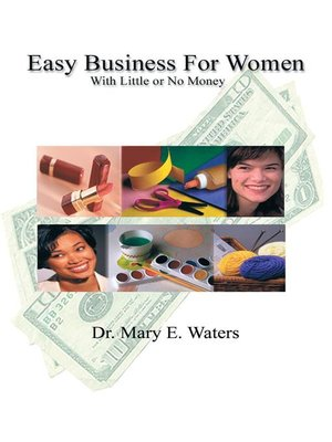 cover image of Easy Business for Women with Little or No Money