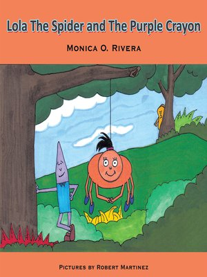 cover image of Lola the Spider and the Purple Crayon
