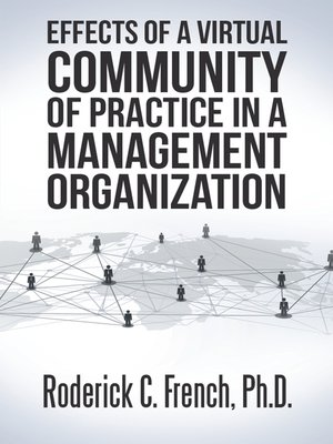 cover image of Effects of a Virtual Community of Practice in a Management-Consulting Organization