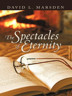cover image of The Spectacles Of Eternity