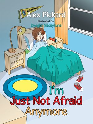 cover image of I'm Just Not Afraid Anymore