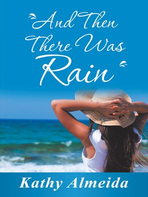 cover image of And Then There Was Rain