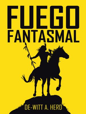 cover image of Fuego Fantasmal