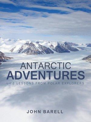 cover image of Antarctic Adventures