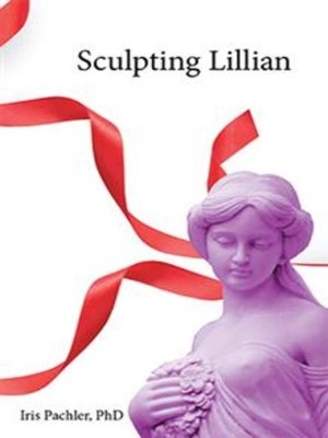 cover image of Sculpting Lillian