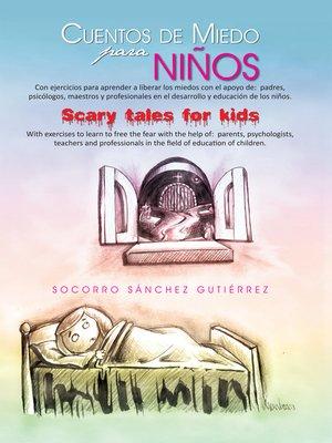 cover image of Cuentos De Miedo Para Niños Scary Tales For Kids