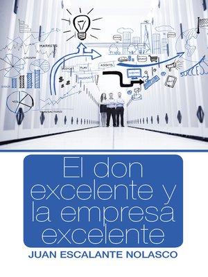 cover image of El don excelente y la empresa excelente