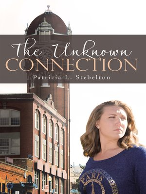 cover image of The Unknown Connection