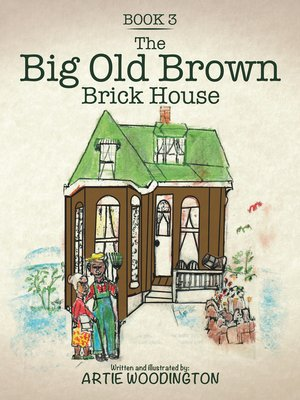 cover image of The Big Old Brown Brick House