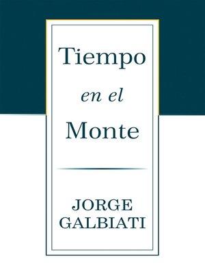 cover image of Tiempo En El Monte