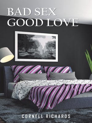 cover image of Bad Sex Good Love