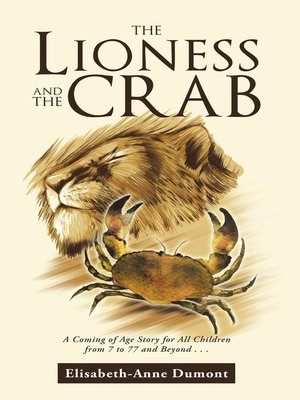 cover image of The Lioness and the Crab