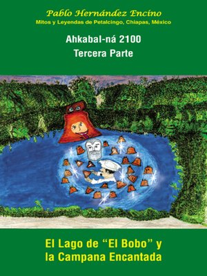 cover image of Ahkabal-ná 2100. Tercera Parte