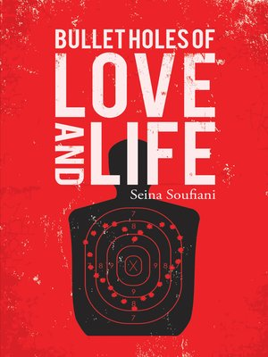 cover image of Bullet Holes of Love and Life