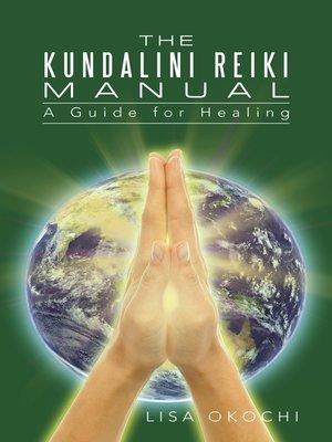 cover image of The Kundalini Reiki Manual