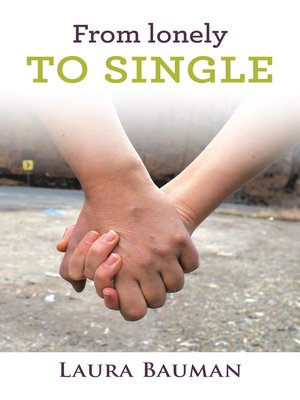 cover image of From Lonely to Single