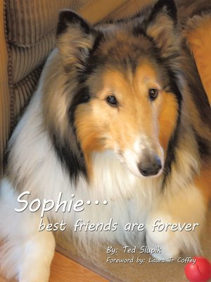 cover image of Sophie . . . Best Friends Are Forever