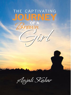 cover image of The Captivating Journey of a Brown Girl