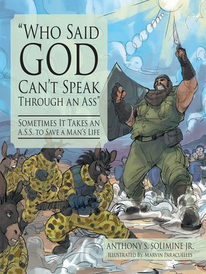 cover image of Who Said God Cant Speak Through an Ass