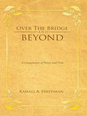 cover image of Over the Bridge and Beyond