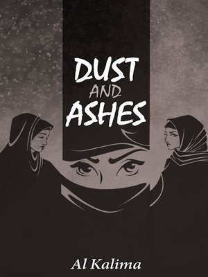 cover image of Dust and Ashes