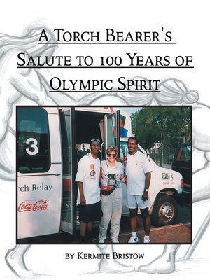 cover image of A Torch Bearer's Salute to 100 Years of Olympic Spirit