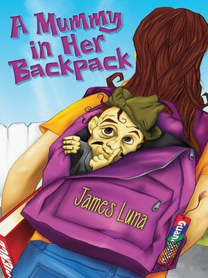 cover image of A Mummy in Her Backpack / Una momia en su mochila