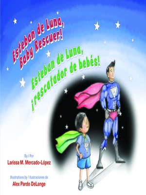 cover image of Esteban de Luna, Baby Rescuer! (Esteban de Luna, ¡rescatador de bebés!)