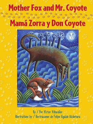 cover image of Mother Fox and Mr. Coyote / Mamá Zorra y Don Coyote