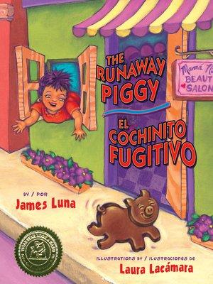 cover image of The Runaway Piggy (El cochinito fugitivo)