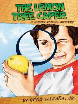 cover image of The Lemon Tree Caper / La intriga del limonero