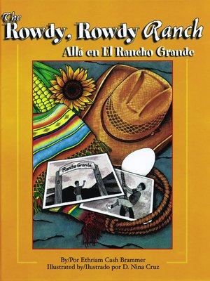 cover image of The Rowdy, Rowdy Ranch (Allá en El Rancho Grande)