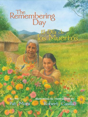cover image of The Remembering Day (El día de los muertos)