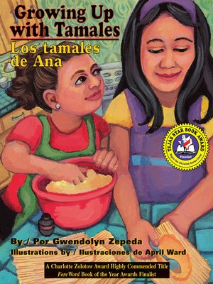 cover image of Growing Up with Tamales / Los Tamales de Ana