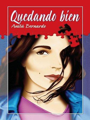cover image of Quedando Bien