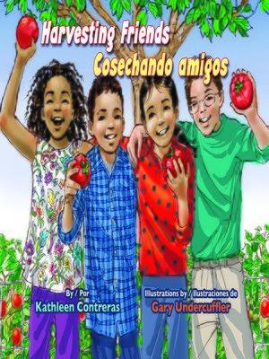 cover image of Harvesting Friends / Cosechando amigos