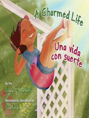 cover image of A Charmed Life (Una vida con suerte)