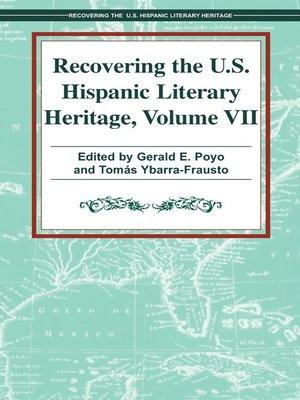 cover image of Recovering the U. S. Hispanic Literary Heritage, Volume VII