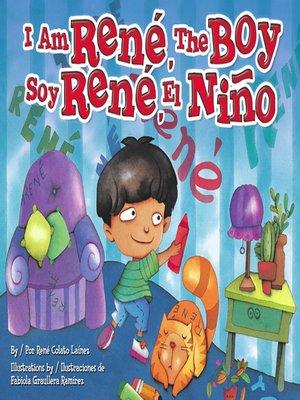 cover image of I Am René, the Boy (Soy René, el niño)