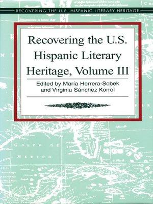 cover image of Recovering the U. S. Hispanic Literary Heritage, Volume III