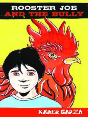 cover image of Rooster Joe and the Bully / El Gallo Joe y el abusón